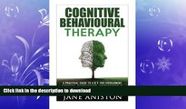 FAVORITE BOOK  Cognitive Behavioural Therapy (CBT): A Practical Guide To CBT For Overcoming