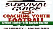 [PDF] Survival Guide for Coaching Youth Football (Survival Guide for Coaching Youth Sports) Full