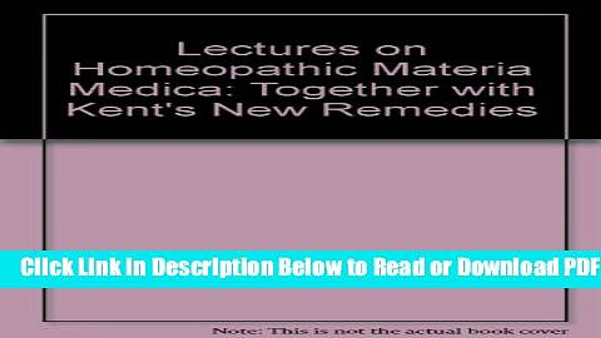 [Get] Lectures on Homeopathic Materia Medica: Together with Kent s New  Remedies Popular New
