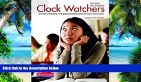 Big Deals  Clock Watchers: Six Steps to Motivating and Engaging Disengaged Students Across Content