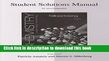 Read Student Solutions Manual for Silberberg Chemistry: The Molecular Nature of Matter and Change