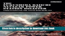 Read The Fukushima Daiichi Nuclear Power Station Disaster: Investigating the Myth and Reality