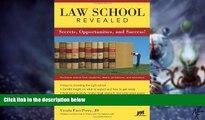 Big Deals  Law School Revealed: Secrets, Opportunities, and Success!  Best Seller Books Best Seller