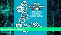 Big Deals  My Sensory Book: Working Together to Explore Sensory Issues and the Big Feelings They