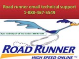 Road runner email technical support 1-888-467-5549