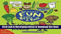 [Best] Nutrition Fun with Brocc   Roll, 2nd edition: A hands-on activity guide filled with