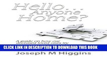 [PDF] Hello...Anyone Home?: A Guide on How our Deceased Loved Ones Try to Contact Us through the