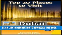[PDF] Top 20 Places to See in Dubai, UAE (Travel Guide) Full Collection