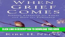 [PDF] When Grief Comes: Finding Strength for Today and Hope for Tomorrow Popular Collection