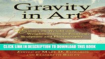 [PDF] Gravity in Art: Essays on Weight and Weightlessness in Painting, Sculpture and Photography