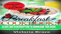 [New] Kids Breakfast Meals Made Simple: 50 Breakfast Recipes for Kids (Meals made simple,
