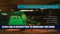 [PDF] From Modern Production to Imagined Primitive: The Social World of Coffee from Papua New