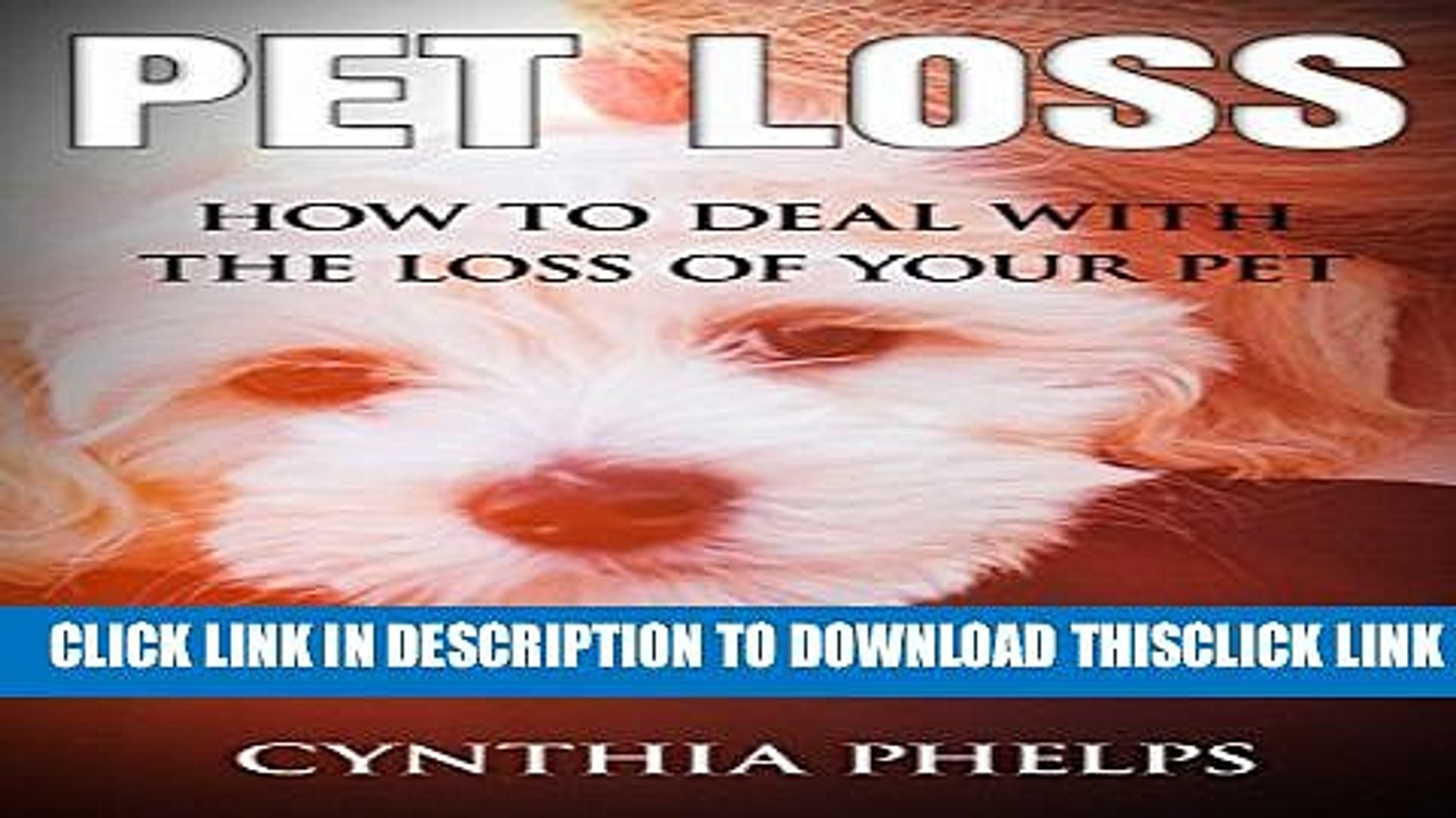 [PDF] Pet Loss: How to Deal with the Loss of your Pet Popular Collection