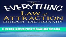 [PDF] The Everything Law of Attraction Dream Dictionary: An A-Z guide to using your dreams to