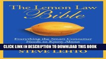 [Read PDF] The Lemon Law Bible: Everything the Smart Consumer Needs to Know About Automobile Law