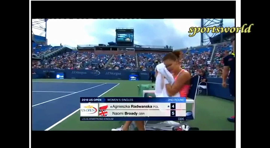US OPEN TENNIS 2016 a.radwanska vs naomi  broady,SPORTS WORLD