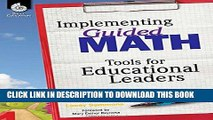 [PDF] Implementing Guided Math: Tools for Educational Leaders [Online Books]