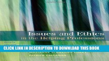 [PDF] Issues and Ethics in the Helping Professions, 8th Edition (SAB 240 Substance Abuse Issues in