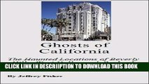 [PDF] Ghosts of California: The Haunted Locations of Beverly Hills, West Hollywood, Burbank and