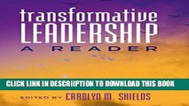 [New] Transformative Leadership: A Reader (Counterpoints) Exclusive Online