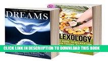 [New] Dreams: Box Set- Dreams and Reflexology (Dreams, Reflexology) Exclusive Full Ebook