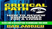 [PDF] Critical Path: How to Review Videogames for a Living Full Colection