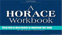 Read Horace Workbook (Latin Literature Workbook Series) (Latin Literature Workbook Series)  Ebook