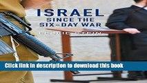 Download Israel Since the Six-Day War: Tears of Joy, Tears of Sorrow  PDF Online