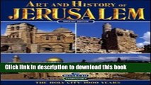 Read Jerusalem: The Holy City, 3000 Years (Art   History)  Ebook Online