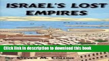 Download Israel s Lost Empires (The Lost Tribes of Israel)  Ebook Free