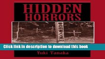 Read Hidden Horrors: Japanese War Crimes In World War II (Transitions--Asia and Asian America)