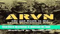 Download ARVN: Life and Death in the South Vietnamese Army (Modern War Studies (Hardcover))  Ebook