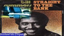 Straight To The Bank/Your Love - Bill Summers & Summers Heat 1979