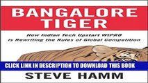 [PDF] Bangalore Tiger: How Indian Tech Upstart Wipro is Rewriting the Rules of Global Competition