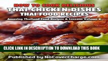 [New] How to Cook Delicious Thai Chicken Dishes Thai Food Recipes (Amazing Thailand Food Recipes
