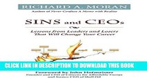 [PDF] Sins and CEOs: Lessons from Leaders and Losers That Will Change Your Career Full Colection
