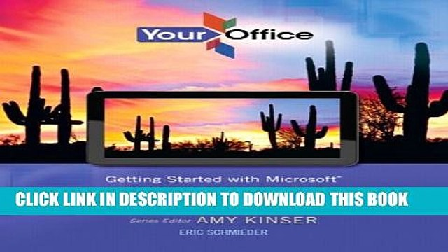 [PDF] Your Office: Getting Started with Microsoft Office 365 (Your Office for Office 2013) Full