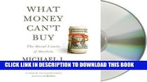 [PDF] What Money Can t Buy: The Moral Limits of Markets by Sandel, Michael J., Sandel on