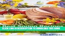 [PDF] Best Spring Recipes Cookbook (Easter, St Patricks Day, Beef, Corned Beef, Ham, Lamb, Potato,