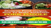 [New] Mexican Food Recipes, How to Make Authentic Pozole Exclusive Full Ebook
