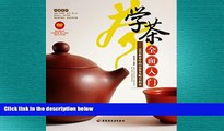 there is  学茶全�入门:105�茶�的�鉴�购买指� A Comprehensive Introduction