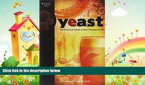 complete  Yeast: The Practical Guide to Beer Fermentation (Brewing Elements)