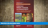complete  Strategic Winery Tourism and Management: Building Competitive Winery Tourism and Winery
