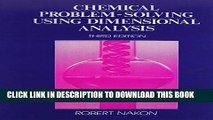 [PDF] Chemical Problem Solving Using Dimensional Analysis (3rd Edition) Full Online