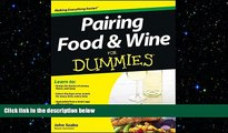 complete  Pairing Food and Wine For Dummies