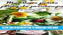 [PDF] Mes Bons Petits Plats de Printemps: 18 recettes vegan sans gluten (La Cuisine Bio Végétale