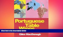 complete  Portuguese Table Wines