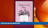 complete  Religion And Wine: Cultural History Wine Drinking United States