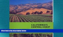 behold  California s Central Coast: The Ultimate Winery Guide: From Santa Barbara to Paso Robles