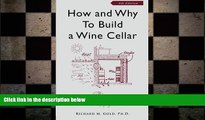 there is  How and Why to Build a Wine Cellar, Fourth Edition